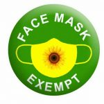 A green badge with a yellow mask with a sunflower on it and the words face mask exempt